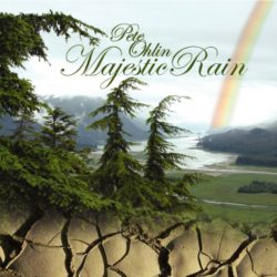 Pete Ohlin Majestic Rain Album