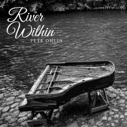 Pete Ohlin River Within