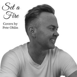 Pete Ohlin Set a Fire
